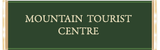 Mountain Tourist Centre